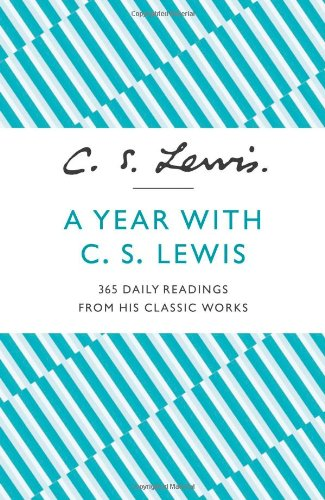 A-Year-With-C-S-Lewis-365-Daily-Readings-from-His-Classic-Works-0