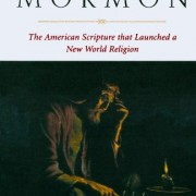 By-the-Hand-of-Mormon-The-American-Scripture-That-Launched-a-New-World-Religion-0