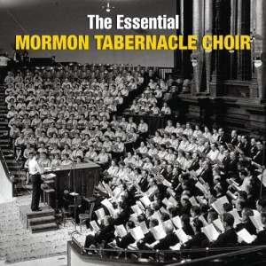 Essential-Mormon-Tabernacle-Choir-0