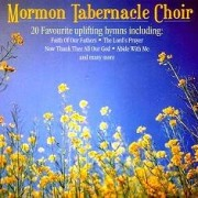 Mormon-Tabernacle-Choir-20-Favourites-Uplifting-hymns-0