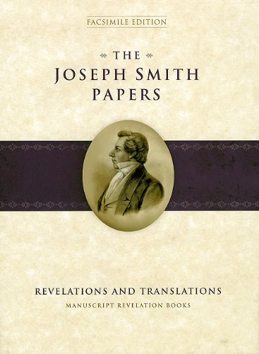 The-Joseph-Smith-Papers-Revelations-and-Translations-Manuscript-Revelation-Books-0